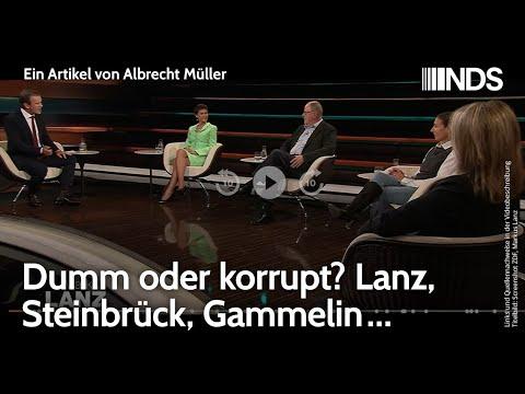 dumm-oder-korrupt?-lanz,-steinbrueck,-gammelin-…-|-albrecht-mueller-|-nds-podcast