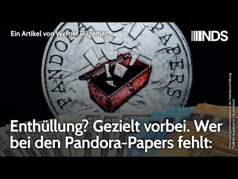 enthuellung?-gezielt-vorbei.-wer-bei-den-pandora-papers-fehlt-|-werner-ruegemer-|-nds-podcast